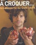 Gontran Cherrier - A croquer... Les desserts de GONTRAN.