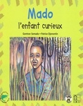 Gontran Semado - Mado, l'enfant curieux.