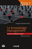 Gonzague Chastenet de Géry - Le knowledge management - Un levier de transformation à intégrer.