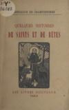 Gonzague de Champdeniers - Quelques histoires de saints et de bêtes.
