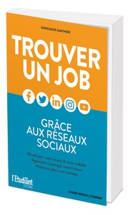 Gonzague Gauthier - Trouver un job grâce aux réseaux sociaux.