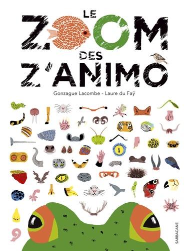 Gonzague Lacombe et Laure du Faÿ - Le zoom des z'animo.