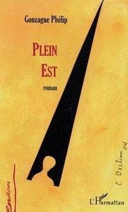 Gonzague Phélip - Plein Est.