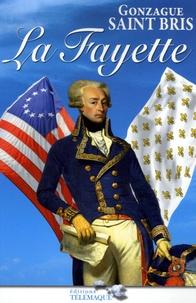 Gonzague Saint Bris - La Fayette.
