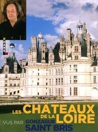 Deedr.fr Les châteaux de la Loire vus par Gonzague Saint Bris Image