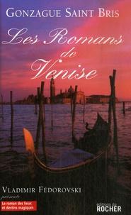Gonzague Saint Bris - Les romans de Venise.