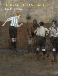 Téléchargez des livres gratuits en ligne pour iphone La flamme (Litterature Francaise) PDB DJVU par González Jorge 9791034751372