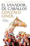 Gonzalo Giner - El sanador de caballos.