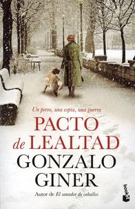 Gonzalo Giner - Pacto de lealtad.
