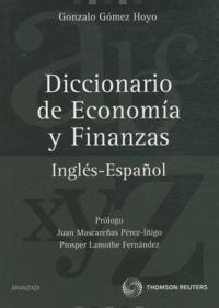 Diccionario de Economica y Finanzas- Inglés-Español - Gonzalo Gomez Hoyo |