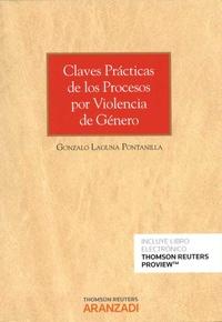 Gonzalo Laguna Pontanilla - Claves Practicas de los Procesos por Violencia de Genero.