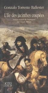 Gonzalo Torrente Ballester - L'île des jacinthes coupées.