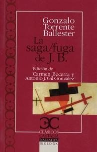 Gonzalo Torrente Ballester - La saga/fuga de J.B.