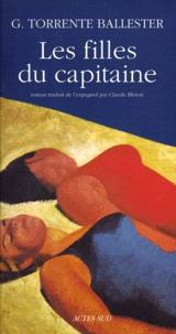 Gonzalo Torrente Ballester - Les filles du capitaine.