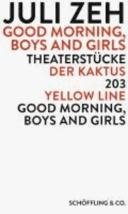 Good Morning, Boys and Girls - Theaterstücke: Der Kaktus / Good Morning, Boys and Girls / 203 / Yellow Line.