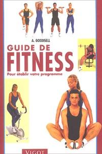 Goodsell - Guide de fitness - Pour établir votre programme.
