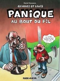 Goossens - Georges et Louis romanciers : Panique au bout du fil.