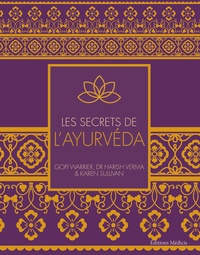 Les secrets de l'ayurveda - Gopi Warrier |