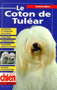 Goran Brkic - Le coton de Tuléar.