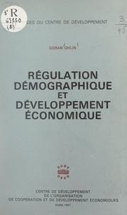 Goran Ohlin - Régulation démographique et développement économique.