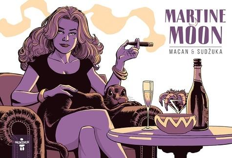 Goran Sudzuka et Darko Macan - Martine Moon.