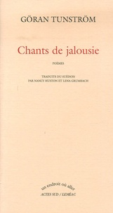 Göran Tunström - Chants de jalousie.