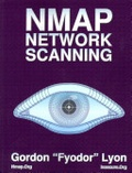 """Gordon """"Fyodor"""" Lyon - Nmap Network Scanning: The Official Nmap Project Guide to Network Discovery and Security Scanning."""