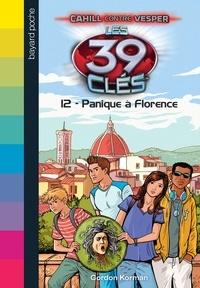 Gordon Korman et Rick Riordan - Les 39 clés - Cahill contre Vesper, Tome 02 - Panique à Florence.