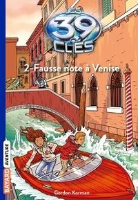Anne Delcourt - Les 39 clés, Tome 2, Fausse note à Venise.