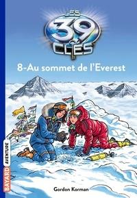 Ebooks txt téléchargements Les 39 clés, Tome 8 : Au sommet de l'Everest (Litterature Francaise) 9782747064040