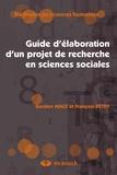 Gordon Mace et François Pétry - Guide d'élaboration d'un projet de recherche en sciences sociales.