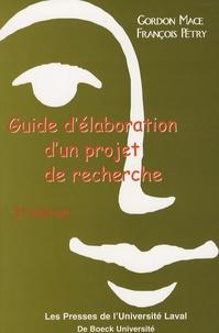 Gordon Mace et François Pétry - Guide d'élaboration d'un projet de recherche.