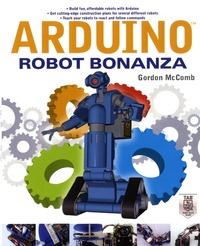 Gordon McComb - Arduino Robot Bonanza.