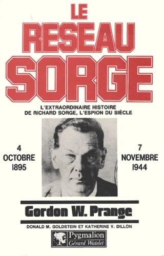 Gordon Prange - Le réseau Sorge.