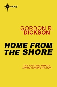 Gordon R Dickson - Home From the Shore - Sea People Book 2.
