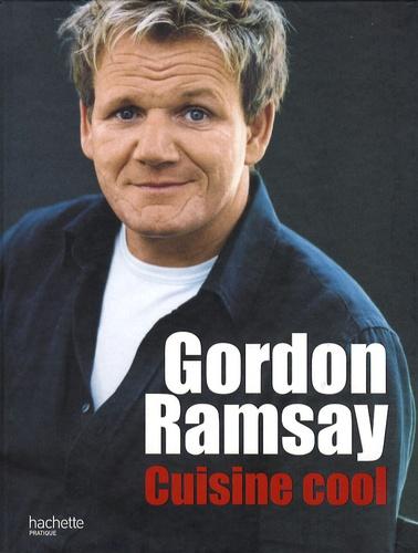Gordon Ramsay et Mark Sargeant - Gordon Ramsay, cuisine cool.