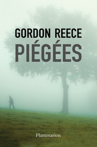 Gordon Reece - Piégées.