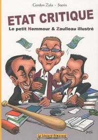 Gordon Zola et Nicolas Sterin - Etat critique - Le petit Nemmour & Zaulleau illustré.