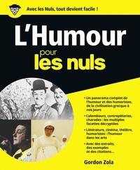 Gordon Zola - L'Humour pour les nuls.