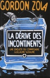Gordon Zola - La dérive des incontinents.