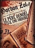 Gordon Zola - Le Père Denoël est-il une ordure ?.