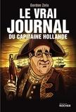 Gordon Zola - Le vrai journal du capitaine Hollande.