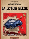 Gordon Zola - Les aventures de Saint-Tin et son ami Lou  : La Lotus bleue - Version reliée couleur.