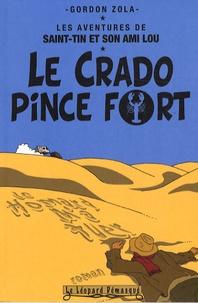 Gordon Zola - Les aventures de Saint-Tin et son ami Lou Tome 1 : Le crado pince fort.