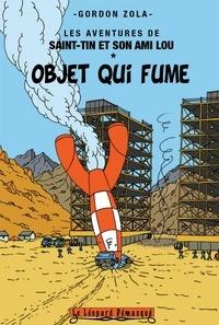 Gordon Zola - Les aventures de Saint-Tin et son ami Lou Tome 13 : Objet qui fume.