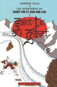 Gordon Zola - Les aventures de Saint-Tin et son ami Lou Tome 5 : Saint-Tin au Tibet.