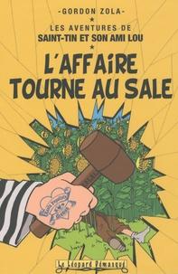 Gordon Zola - Les aventures de Saint-Tin et son ami Lou Tome 8 : L'affaire tourne au sale.