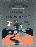 Gordon Zola et Lou Mogis - Les drôles d'histoires du Monde des Mots - Tome 4, Les fantômes de la maison en T.