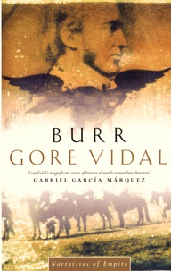 Gore Vidal - Narratives of Empire - Burr.