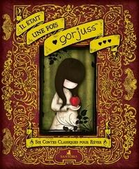 Gorjuss - Il était une fois - Six contes classiques pour rêver.